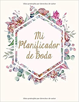 Mi Planificador De Boda: Un Organizador de Bodas, Flores de ...