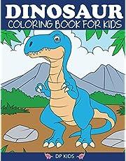Dinosaur Coloring Book for Kids: Fantastic Dinosaur Coloring Book for Boys, Girls, Toddlers, Preschoolers, Kids 3-8, 6-8