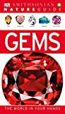 Nature Guide: Gems: The World in Your Hands (DK Nature Guide)