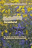 Enchantment Encumbered: The Study and Practice of Wicca in Restricted Environments