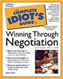 Complete Idiot's Guide to Winning Through Negotiation, John Llich, 0028633938