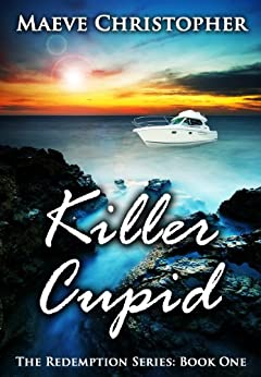 Killer Cupid (The Redemption Series Book 1) by [Christopher, Maeve]