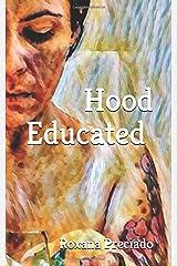 Hood Educated Paperback