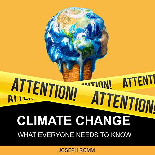 Climate Change: What Everyone Needs to Know by HighBridge Audio