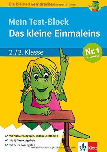 Die kleinen Lerndrachen: Mein Test-Block. Das kleine Einmaleins, Mathematik 2./3. Klasse