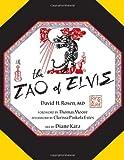 The Tao of Elvis, David H. Rosen, 1625644396