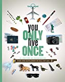 You only live once (paperback) - 1ed - Anglais ~ Lonely Planet
