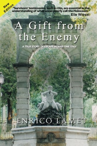 Download A Gift From The Enemy: A True Story of Escape in War Time Italy pdf epub