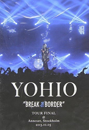 DVD : Yohio - Break The Border Tour Final (Holland - Import)