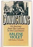 Convictions: My Journey