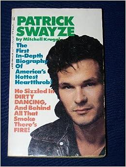 Patrick swayze mitchell krugel 9780312914493 amazon books fandeluxe Document