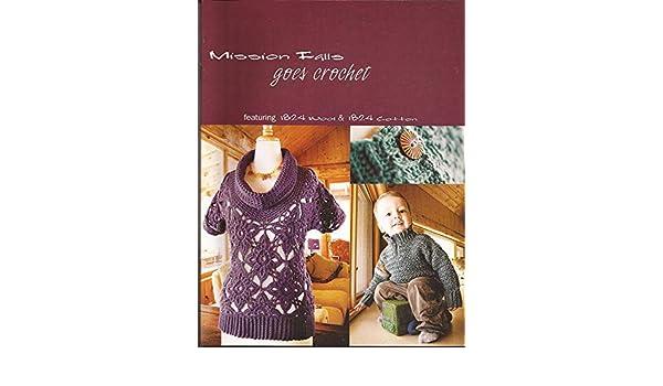Mission Falls Goes Crochet - Libro de patrones de crochet ...