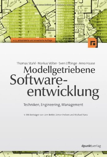 Modellgetriebene Softwareentwicklung: Techniken, Engineering, Management