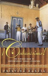 Cubanisimo!: The Vintage Book of Contemporary Cuban Literature (Vintage Original)