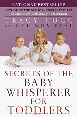 Secrets Of The Baby Whisperer For Toddlers by Ballantine Books