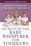 Secrets of the Baby Whisperer for Toddlers, Tracy Hogg and Melinda Blau, 0345440927