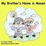 My Brother's Name is Masen