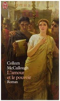 Les maîtres de Rome, Tome 1 : L'amour et le pouvoir / Les lauriers de Marius par McCullough