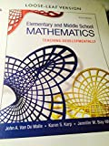 Elementary and Middle School Mathematics, John A. Van de Walle and Karen S. Karp, 0133768937