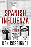 SPANISH INFLUENZA - The Story of the Epidemic