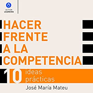 Hacer Frente a la Competencia [Dealing with Competition] Audiobook