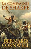 La compagnie de Sharpe : Richard Sharpe et le siège de Badajoz, janvier-avril 1812
