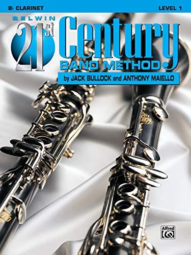 Belwin 21st Century Band Method: Bb Clarinet, Level 1