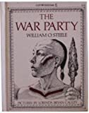 The War Party, William O. Steele, 0152947892