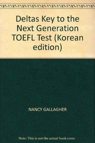 Deltas Key to the Next Generation TOEFL Test (Korean edition)