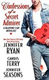 Confessions of a Secret Admirer: A Valentine's Day Anthology (Avon Impulse) by  Jennifer Ryan in stock, buy online here