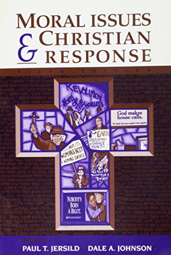 Moral Issues & Christian Response