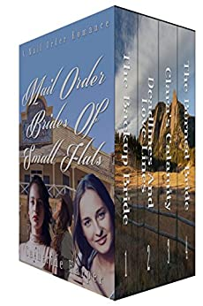 Mail Order Bride - Mail Order Brides Of Small Flats - Inspirational Historical Western Box Set by [Harper, Catherine]