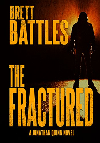 The Fractured (A Jonathan Quinn Novel Book 12)
