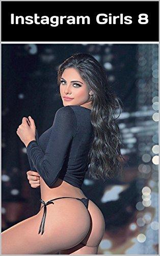 eBook Hottest Latinas On Instagram (Instagram Girls Livro 8)