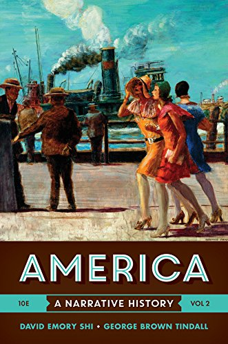 America: A Narrative History (Tenth Edition)  (Vol. - America Volume 2 Tindall