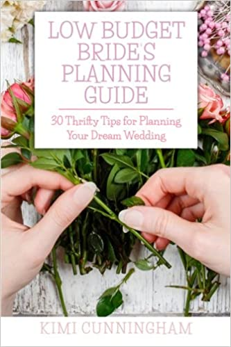 Low Budget Bride S Planning Guide 30 Thrifty Tips For Planning Your