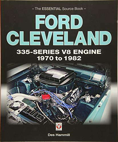5110 Series - Ford Cleveland 335-Series V8 engine 1970 to 1982: The Essential Source Book