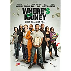 Where's the Money arrives in theaters Oc. 20 and on Digital HD, DVD, On Demand Oct. 24 from Lionsgate