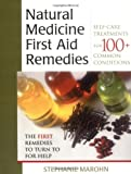 Natural Medicine First Aid Remedies, Stephanie Marohn, 1571742182