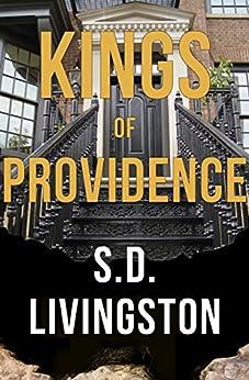 Kings of Providence by [Livingston, S.D.]