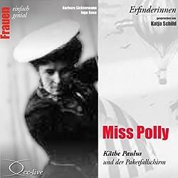 Miss Polly. Käthe Paulus und der Paketfallschirm (Frauen - einfach genial)
