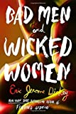 Bad Men and Wicked Women by  Eric Jerome Dickey in stock, buy online here