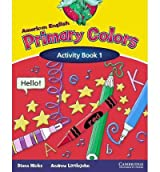 American English Primary Colors, Activity Book 1 (Primary Colours) Hicks, Diana ( Author ) Oct-01-2003 Paperback