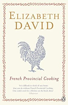 French Provincial Cooking (Penguin Cookery Library