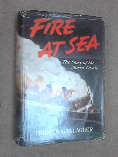 Fire At Sea * The Story Of The Morro Castle [Ship Fire & ()