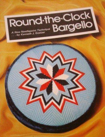 Round-the-Clock Bargello: A New Needlepoint Technique Paperback – 1975 Kenneth J. Goelzer KJG Enterprises B0006WJB5M Canvas embroidery