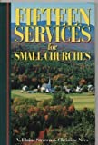 Fifteen Services for Small Churches, Elaine Strawn and Ness Strawn, 0687129893