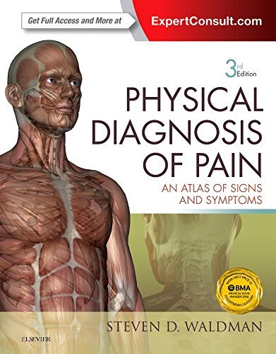 Physical Diagnosis of Pain: An Atlas of Signs and ()