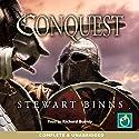 Conquest Audiobook by Stewart Binns Narrated by Richard Burnip