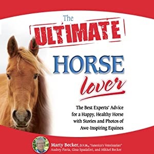 The Ultimate Horse Lover Audiobook